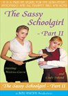 The Sassy Schoolgirl 2