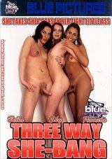 Three Way She Bang
