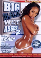 Big Black Wet Asses 2