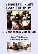Vennessa's T-Girl Goth Fetish