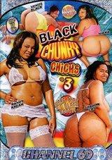 Black Chunky Chicks 3