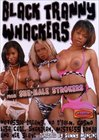 Black Tranny Whackers