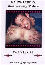 Do Me Raw 4