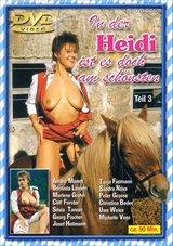 Heidi 3:  In Der Heidi Ist Es Doch Am Schoensten