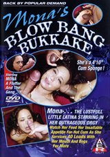 Mona's Blow Bang Bukkake