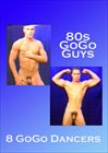 80's Gogo Guys
