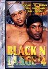 Black N Large 4
