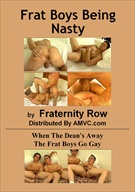 Frat Boys Being Nasty