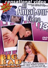 All Amateur Video 13: Big Bad Mommas