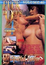 Fuck Holes 40: Lipstick Lesbos 3