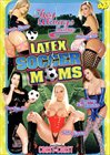 Latex Soccer Moms