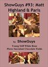 Showguys 93:  Matt Highland And Paris