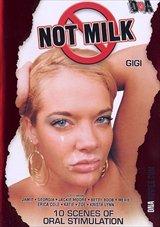Not Milk