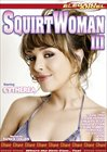 Squirtwoman 3