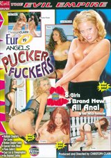 Euro Angels 19:  Pucker Fuckers