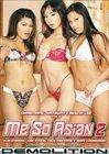Me So Asian 2