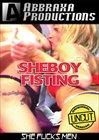 She Boy Fisting