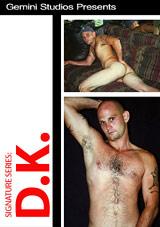 Signature Series: DK