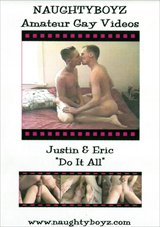 Justin And Eric Do It All