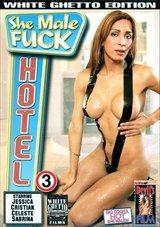 She Male Fuck Hotel 3