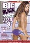 Big Black Wet Asses 3