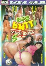Big Butt Smashdown 5