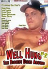 Well Hung 2: The Biggest Dicks Around