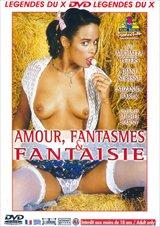 Amour Fantasmes And Fantaisie