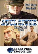A.W.O.L Spunk: Director's Cut