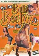 Phat Azz Butta Bootyz 2