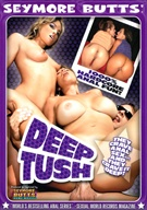 Seymore Butts' : Deep Tush