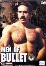 Men Of Bullet