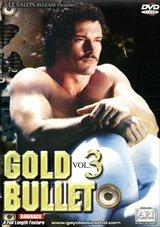 Gold Bullet 3