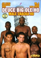 Deuce Big Ole Ho Male Cracka Ho