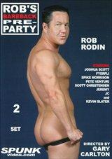 Rob's Bareback Pre-Party