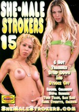 She-Male Strokers 15