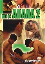 Men Of Adana 2
