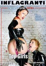 Fetish Zone: Latex: Toy Girls