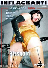 Fetish Zone: Latex: Pissgold