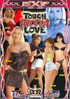 Tough Brotha Love