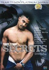Tiger Tyson Secrets