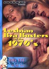 Big Tit Super Stars Of The 70's: Lesbian Bra Busters