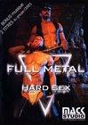 Full Metal Hard Sex