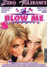 Blow Me Sandwich 8
