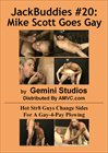 JackBuddies 20: Mike Scott Goes Gay