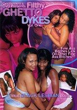 Filthy Ghetto Dykes