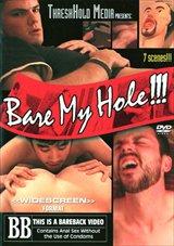 Bare My Hole