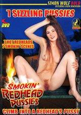 Smokin' Redhead Pussies