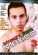 Straight From Mexico 3