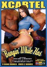 Bangin' White Hos